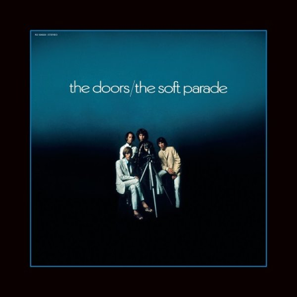 None - The Doors 50th Anniversary  The Soft Parade