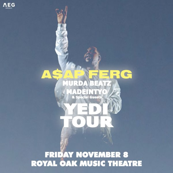 None - Win tickets to A$AP Ferg