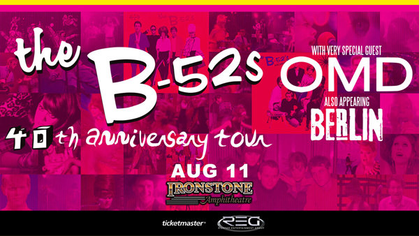 None - The B52s with OMD & Berlin LIVE!