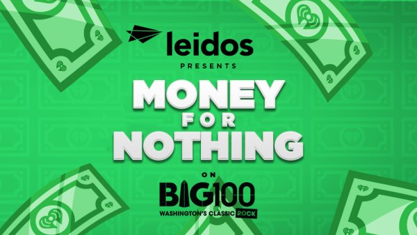 None -  Leidos Presents 'Money for Nothing' on BIG100