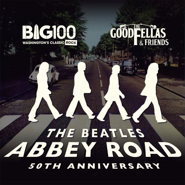 None - This weekend, win passes to BIG100's Beatles ABBEY ROAD 50th Anniversary Celebration