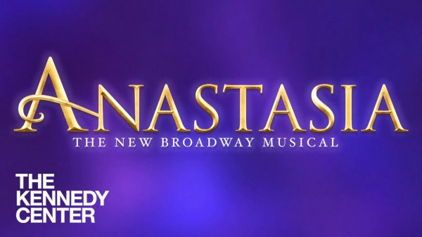 None - Win Tickets To See Anastasia At The Kennedy Center