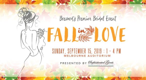 None - Brevard's Premier Bridal Event Fall In Love Presented by Sophisticated Gents