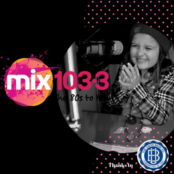 None -  Mix 103.3 Kids Takeover!