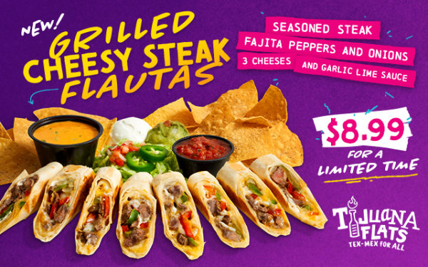 image for Tijuana Flats- Try The New  Grilled Cheesy Steak Flautas