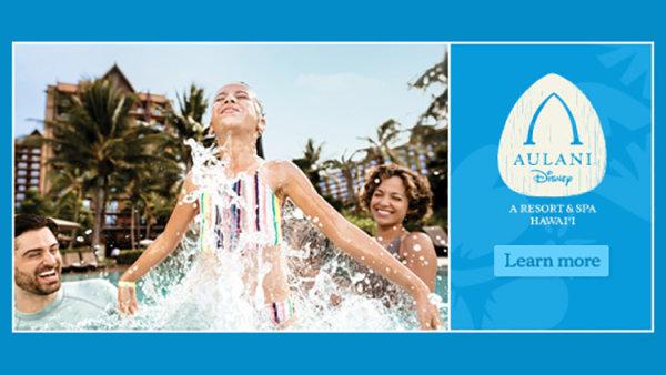 None - Legendary Vacation to the Disney® Aulani Resort & Spa
