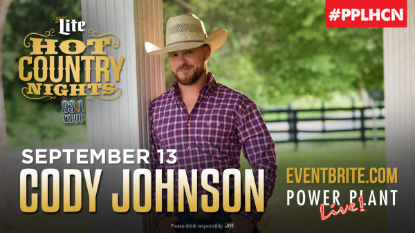 None - Win Hot Country Nights: Cody Johnson Tickets!