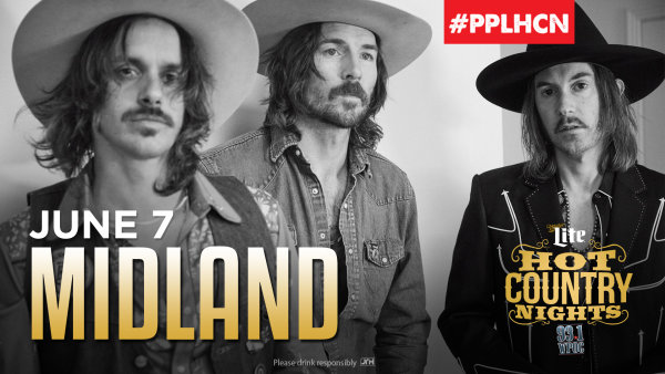 None - Listen to Win Hot Country Nights: Midland Tickets!