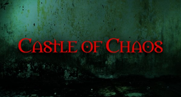 None - Win Tickets to Castle of Chaos!