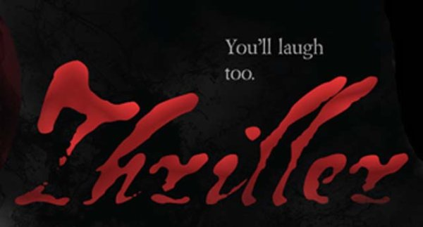 None - Win Tickets to See Thriller!
