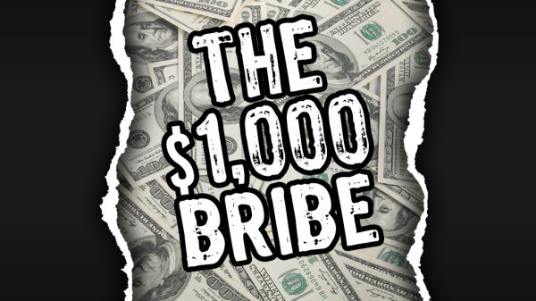 None - Take the $1,000 Bribe on WMMS
