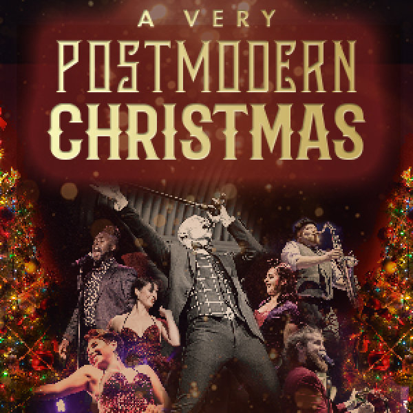 None - Mix 99.9 has your tickets to see A Very Postmodern Christmas this holiday season!