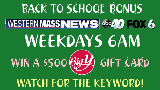 Back To School Bonus | westernmassnews com