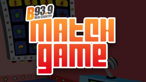 None - B93.9 Match Game