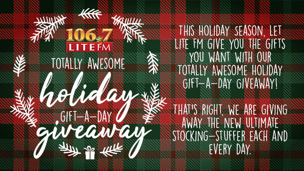 None - LiteFM's Totally Awesome Holiday Gift-A-Day Giveaway!
