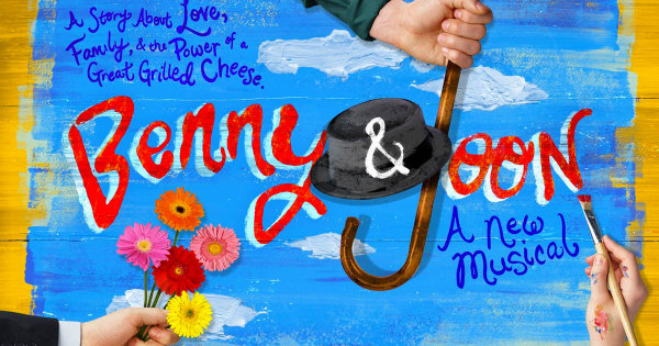 None -  Enter To Win Tickets To See Benny & Joon At Paper Mill Playhouse