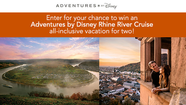 None - Enter for Your Chance to Win an Adventures by Disney Rhine River Cruise All-inclusive Vacation for Two!