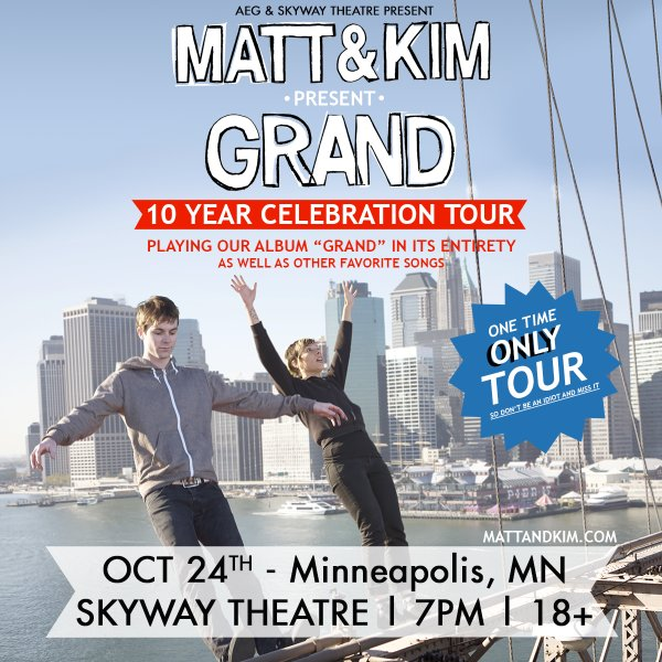 None - Enter to win tickets to Matt and Kim!
