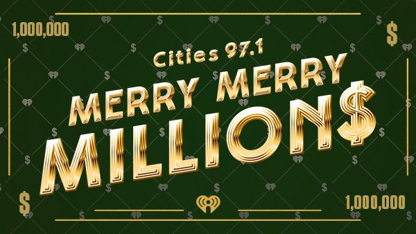None - Merry Millions on Cities 97.1