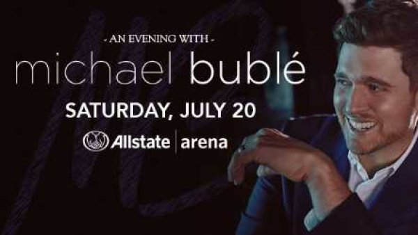 None -        Enter to win a pair of tickets to Michael Buble' at Allstate Arena in July