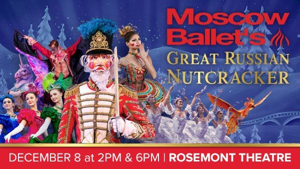 None - Enter to win passes to Moscow Ballet's Great Russian Nutcracker @ Rosemont Theatre