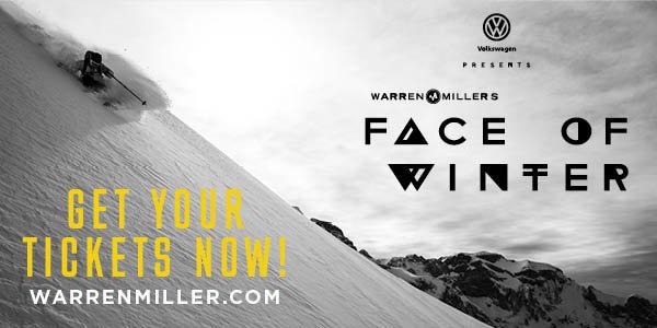 None - Enter to win Warren Miller's Face of Winter Film Tickets!