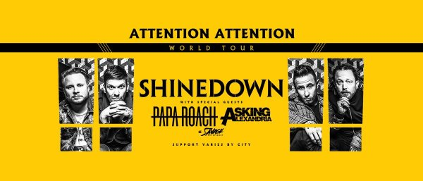 None - Rock 101 Presents: Shinedown with Special Guests, Papa Roach, Asking Alexandria, and Savage After Midnight!