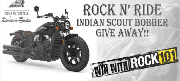 None - Rock 101 Presents: The Ride N' Dine Indian Scout Giveaway