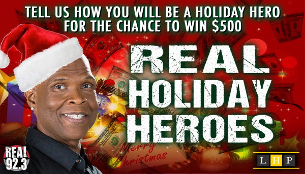 None -    Be a REAL Holiday Hero