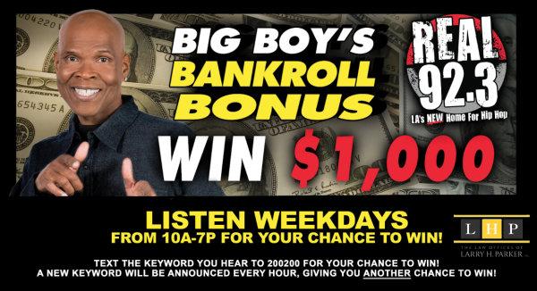 None -    Big Boy's Bankroll Bonus