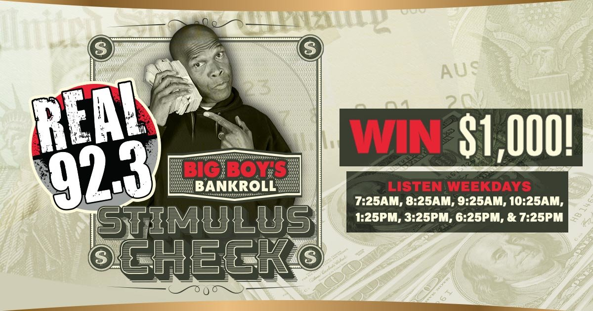 I just entered to win Big Boy's Bankroll Stimulus Check from REAL 92.3!