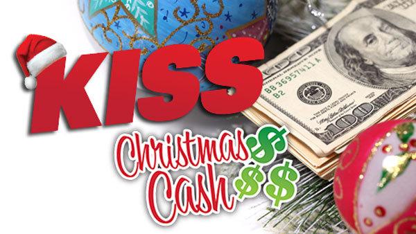 None - KISS Christmas Cash!