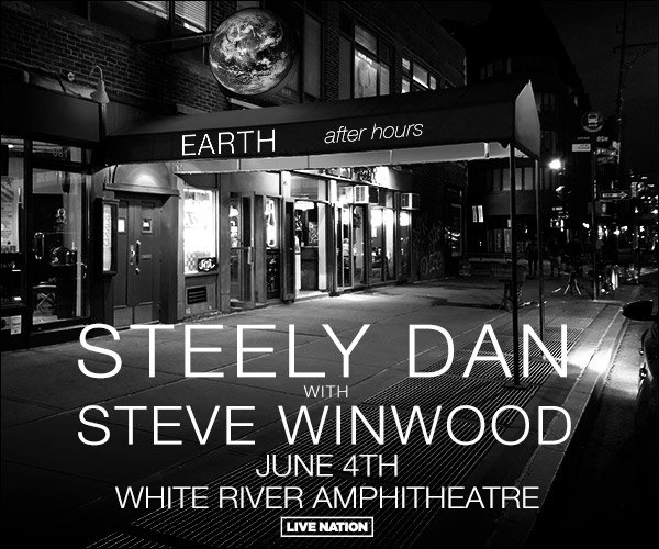 None - Win It Before You Can Buy It! Steely Dan and Steve Winwood!