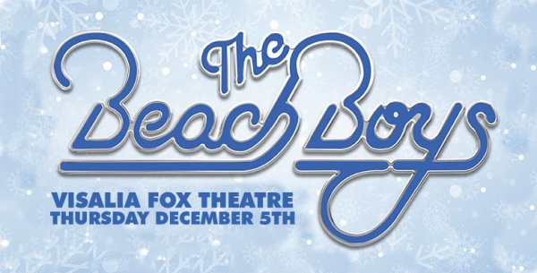 None - The Beach Boys at the Visalia FOX Theatre