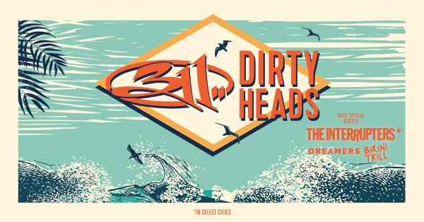 None - 311 & Dirty Heads
