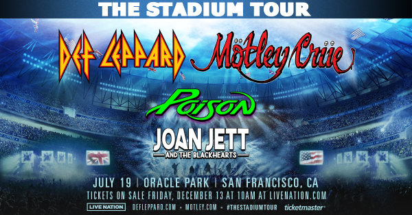 None - Win tickets to see Def Leppard & Motley Crue with Poison & Joan Jett and the Blackhearts!