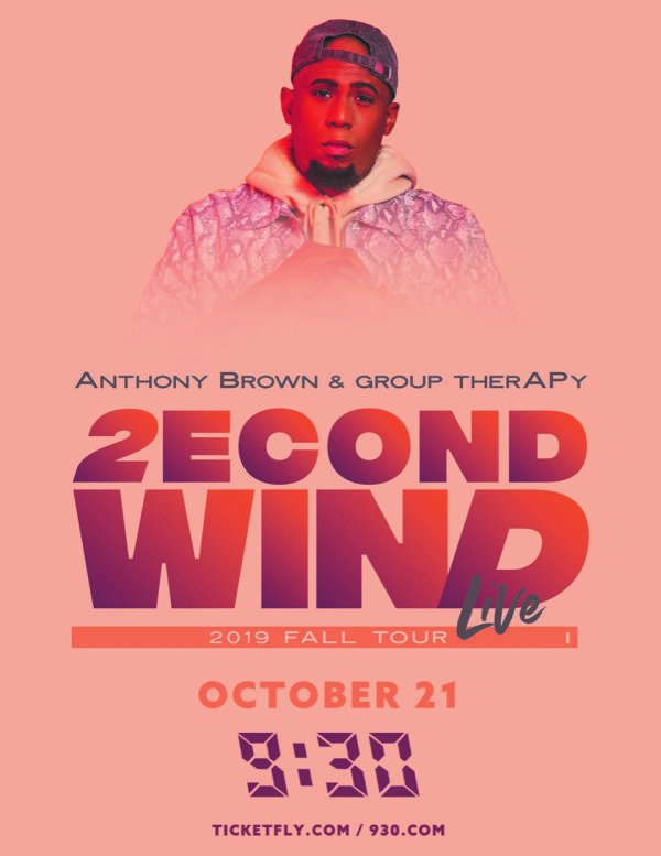 None - Win Anthony Brown and Group Therapy Tickets!