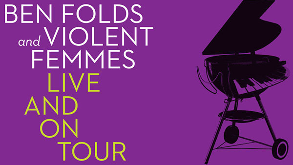 None - Win Tickets: Ben Folds & Violent Femmes