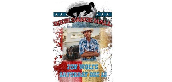None - Jon Wolfe Dec. 15th @ Dixie Dance Hall