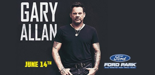 None - Gary Allan June 14th @ Ford Arena, Beaumont