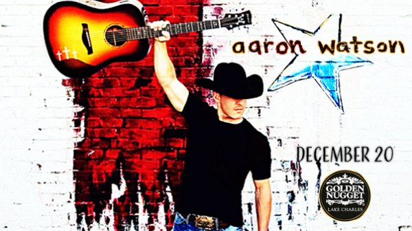 None - Win Tickets To Aaron Watson Dec. 20th At The Golden Nugget, Lake Charles