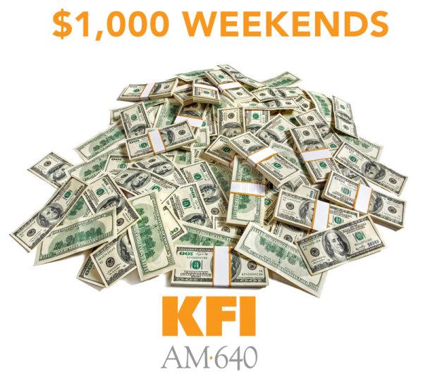 None - $1,000 Weekends of KFI