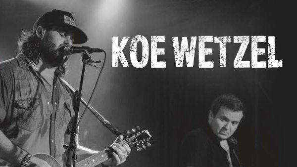 None - Koe Wetzel at Floores October 27th