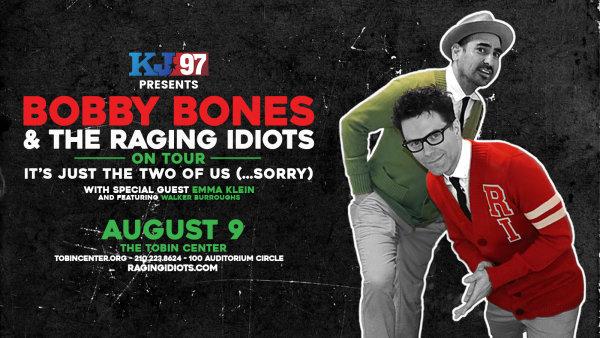 None -  Bobby Bones & The Raging Idiots