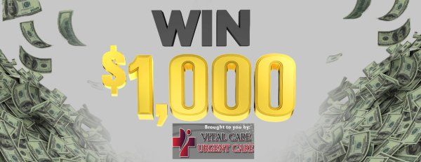 None -  Win $1,000 Cash Weekdays Brought To You By Vital Care Killeen