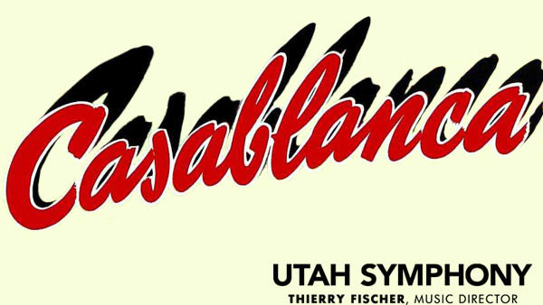 None -  Win Tickets to See Casablanca With The Utah Symphony!