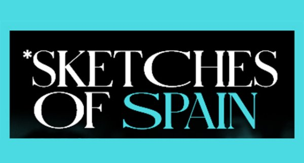 image for Win Tickets to See Sketches of Spain!