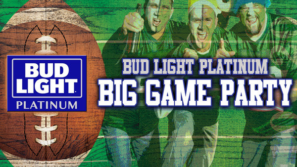 None - Win a Bud Light Platinum Big Game Party Package!