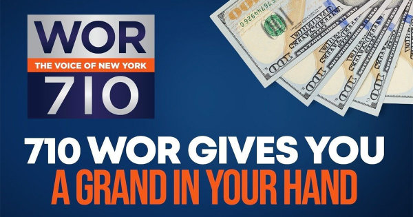 None - 710 WOR Gives You a Grand in Your Hand!
