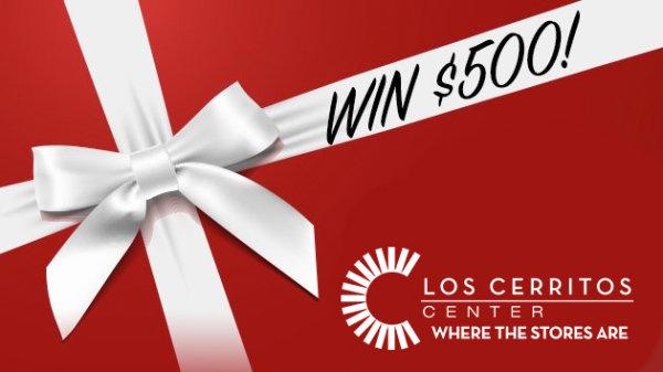 None - Win a $500 gift card to Los Cerritos Center!